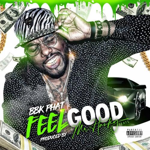 Feel Good de bbkPhat