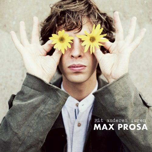 Mit anderen Augen by Max Prosa