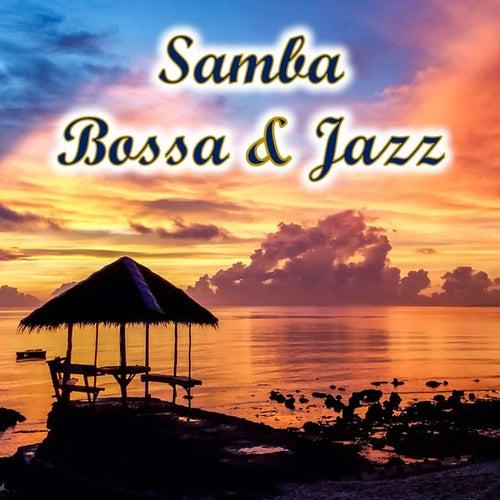 Samba, Bossa and Jazz von Various Artists