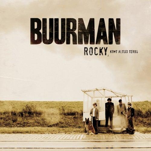 Rocky, Komt Altijd Terug by Buurman