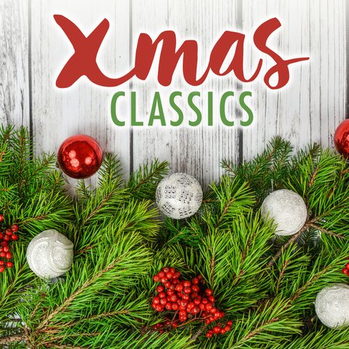 Xmas Classics de Various Artists