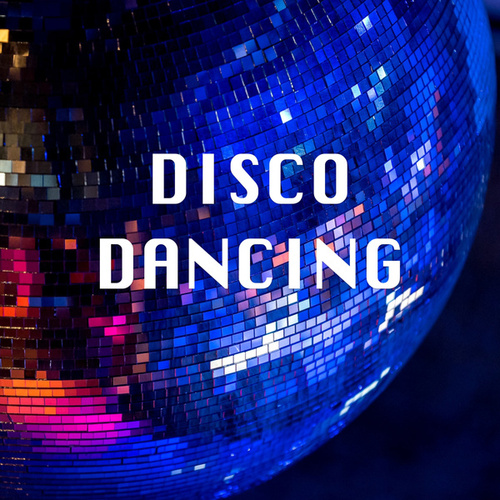 Disco Dancing by Various Artists