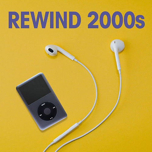 Rewind 2000s de Various Artists
