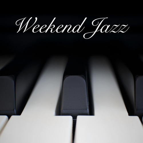 Weekend Jazz by Various Artists