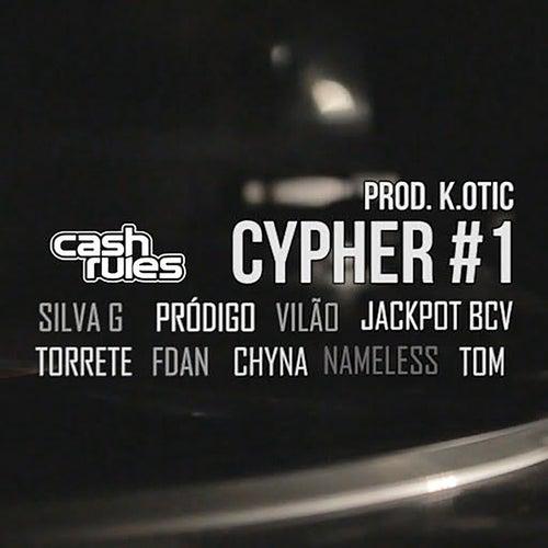Cash Rules Cypher #1 von K. Otic
