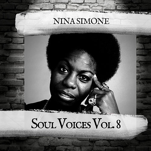 Soul Voices Vol. 8 by Nina Simone