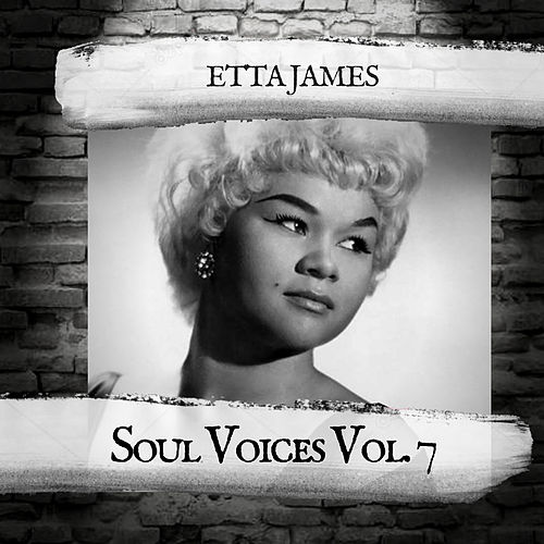 Soul Voices Vol. 7 by Etta James