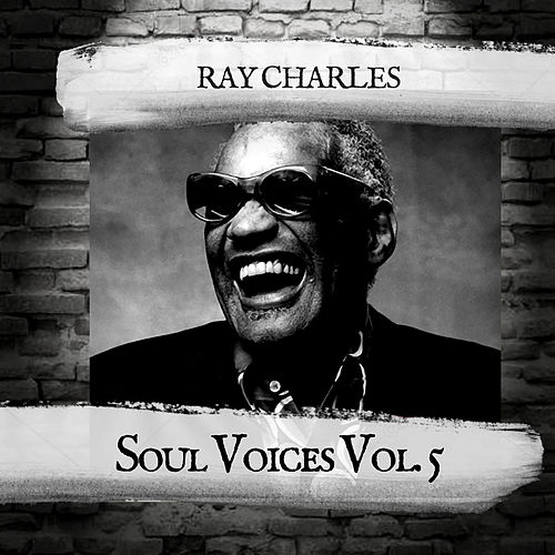 Soul Voices Vol. 5 by Ray Charles