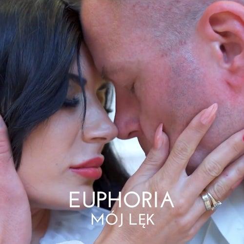 Mój Lęk by Euphoria