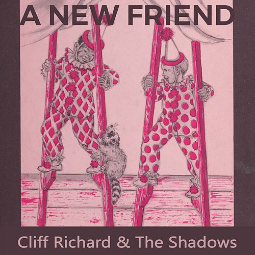 A new Friend by Cliff Richard