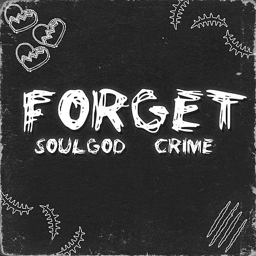Forget by Soul God