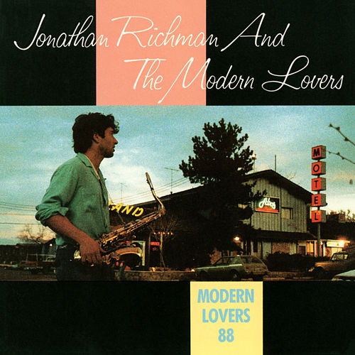 Modern Lovers '88 by Jonathan Richman
