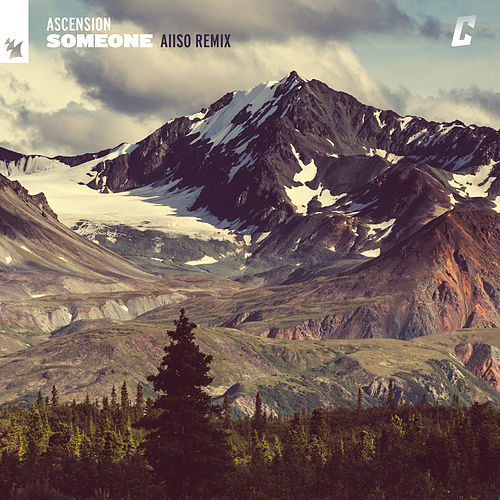 Someone (Aiiso Remix) by Ascension
