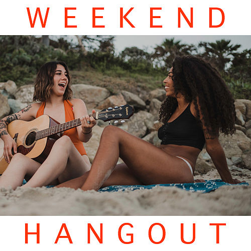 Weekend Hangout by Various Artists