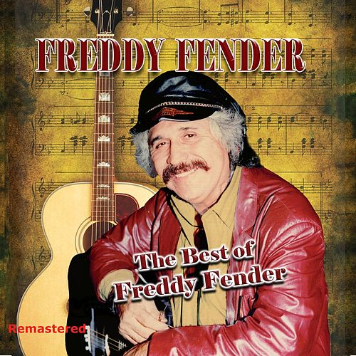 The Best of Freddy Fender de Freddy Fender