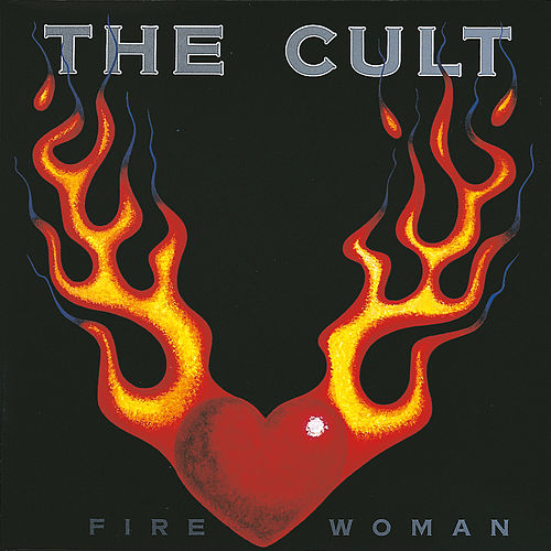 Fire Woman by The Cult