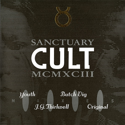 Sanctuary 1993 Mixes de The Cult