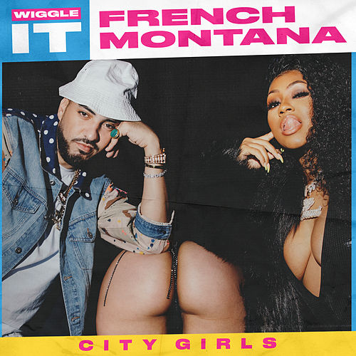 Wiggle It by French Montana