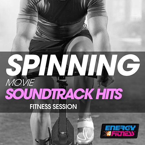 Spinning Movie Soundtrack Hits Fitness Session by Various Artists
