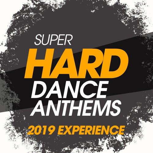 Super Hard Dance Anthems 2019 Experience de Various Artists