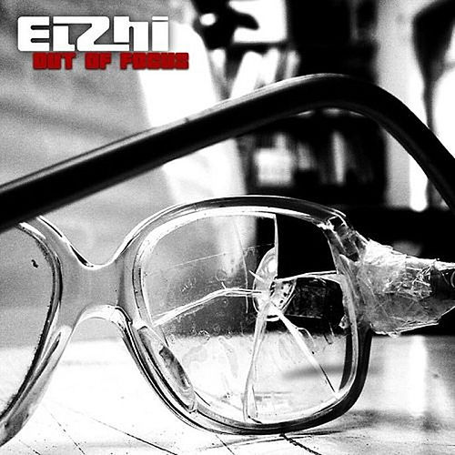 Out of Focus von Elzhi