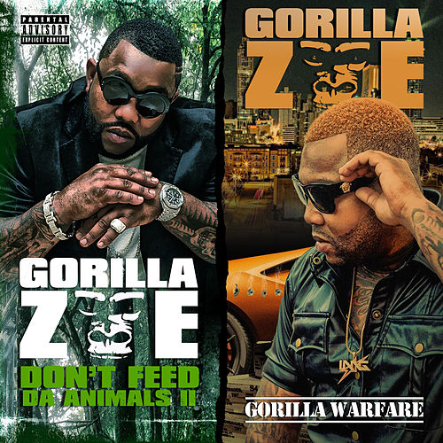 Don't Feed Tha Animals 2 / Gorilla Warfare (Deluxe Edition) von Gorilla Zoe