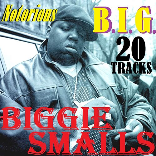 Notorious B.I.G. by Biggie Smalls