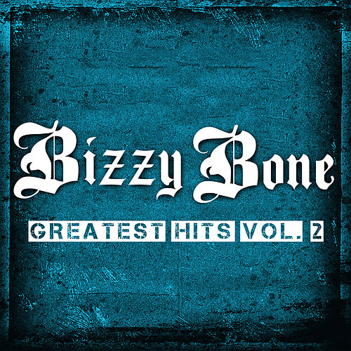 Greatest Hits, Vol. 2 de Bizzy Bone