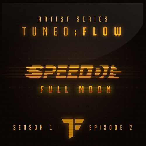 Full Moon (T:F Artist Series S01-E02) by Speed DJ