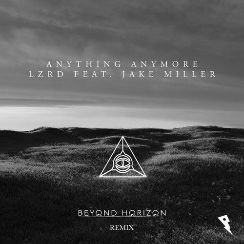 Anything Anymore (Beyond Horizon Remix) de Lzrd