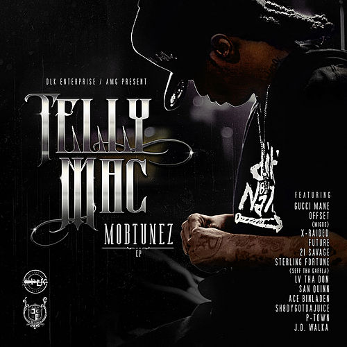 Mobtunez de Telly Mac