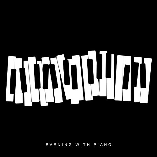 Evening with Piano: Smooth Jazz at Night, Soothing Piano Music, Relaxation Moments, Deep Relax, Ambient Chill, Lounge, Calm Down de Piano Dreamers