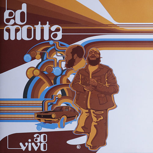 Ao Vivo by Ed Motta