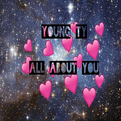 All About You de Young Ty