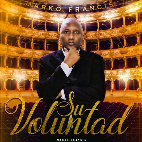 Su Voluntad de Marko Francis