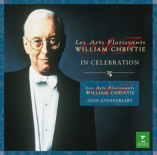 30th anniversary Les Arts Florissants compilation von William Christie