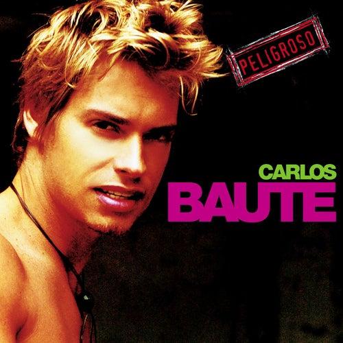 Peligroso de Carlos Baute