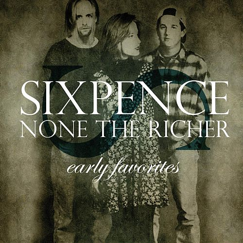 Early Favorites de Sixpence None the Richer
