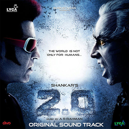 2.0 (Original Sound Track) by A.R. Rahman