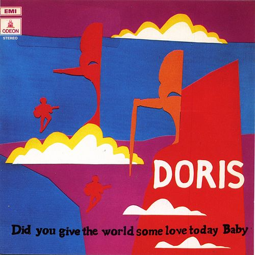 Did You Give The World Some Love Tody Baby de Doris