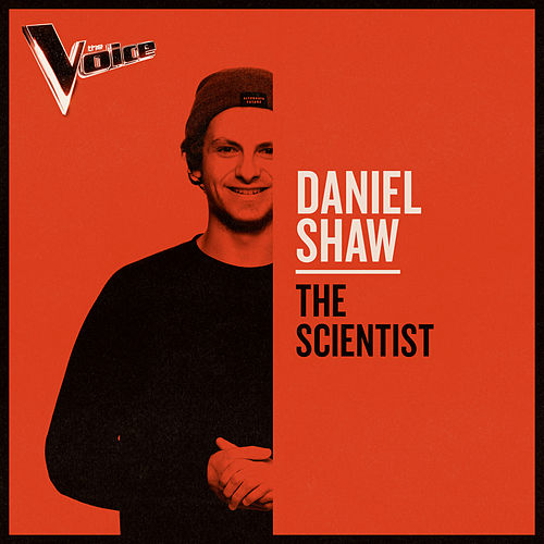 The Scientist (The Voice Australia 2019 Performance / Live) von Daniel Shaw