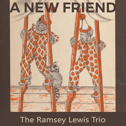 A new Friend de Ramsey Lewis
