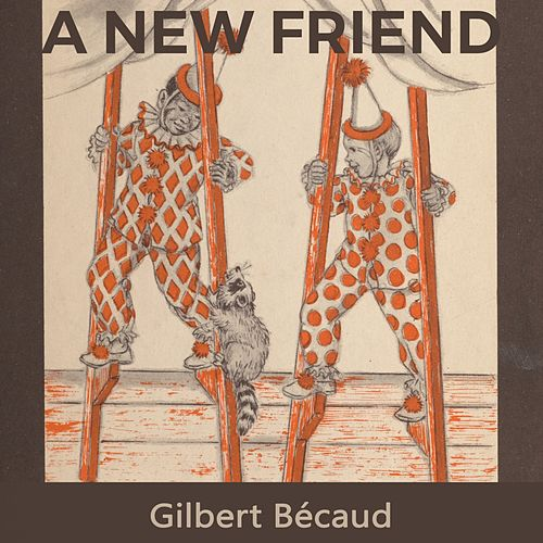A new Friend de Gilbert Becaud
