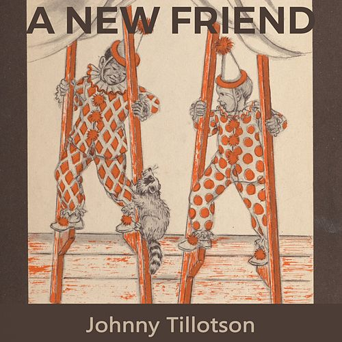 A new Friend von Johnny Tillotson