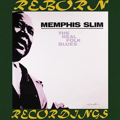 The Real Folk Blues (HD Remastered) de Memphis Slim