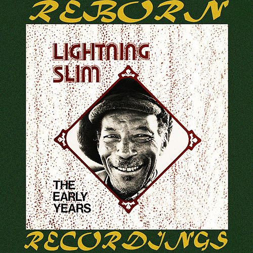 The Early Years, The Legendary Jay Miller Sessions (HD Remastered) by Lightnin' Slim