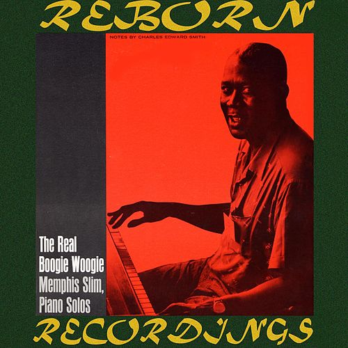 The Real Boogie Woogie, Memphis Slim Piano Solos (HD Remastered) von Memphis Slim