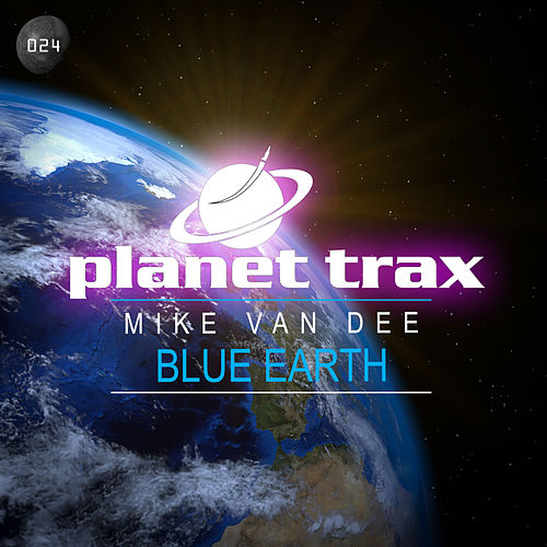 Blue Earth (Extended Mix) by Mike Vandee