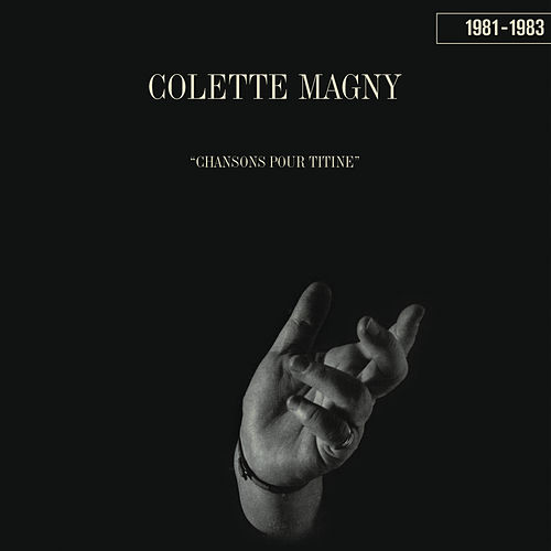 1981-1983 by Colette Magny