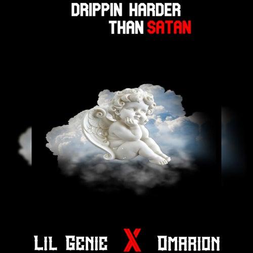 Drippin Harder Than Satan by Lil Genie